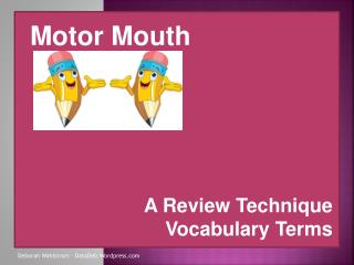 A Review Technique Vocabulary Terms
