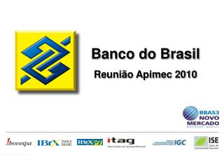 Banco do Brasil Reunião Apimec 2010