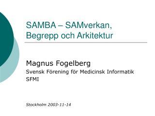 SAMBA – SAMverkan, Begrepp och Arkitektur
