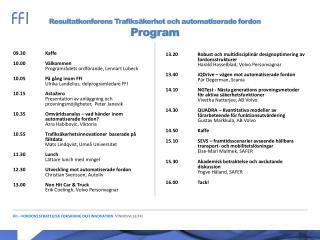 Resultatkonferens Trafiksäkerhet och automatiserade fordon  Program