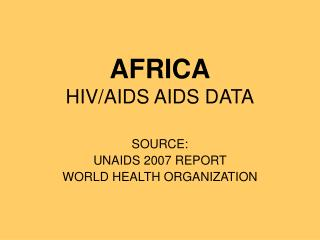 AFRICA HIV/AIDS AIDS DATA