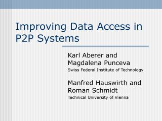 Improving Data Access in P2P Systems