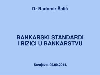 Dr Radomir Šalić