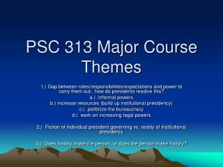 PSC 313 Major Course Themes