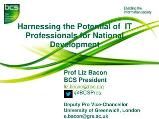 Harnessing the P otential  of  IT Professionals for  National Development