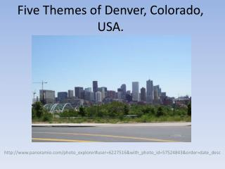 Five Themes of Denver, Colorado, USA.