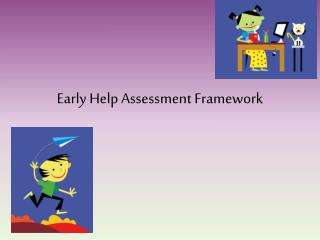 Early Help Assessment Framework