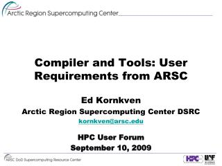 Compiler and Tools: User Requirements from ARSC