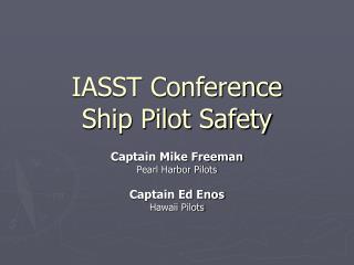 IASST Conference Ship Pilot Safety