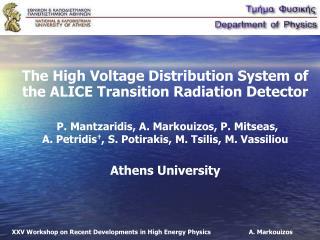 XXV Workshop on Recent Developments in High Energy Physics         A. Markouizos