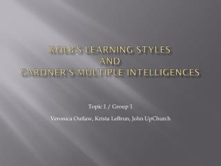 Kolb's learning  STYles and gardner's  multiple intelligences
