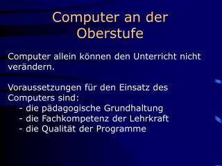 Computer an der Oberstufe