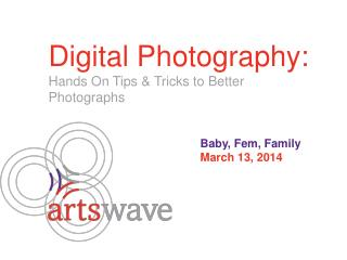 Digital Photography: Hands On Tips & Tricks to Better Photographs