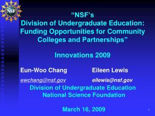 Eun-Woo ChangEileen Lewis ewchang@nsf ellewis@nsf Division of Undergraduate Education