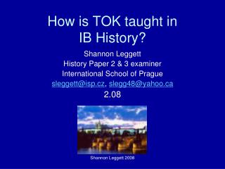 How is TOK taught in  IB History