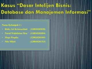"""Kasus """"Dasar Intelijen Bisnis: Database dan Manajemen Informasi"""""""