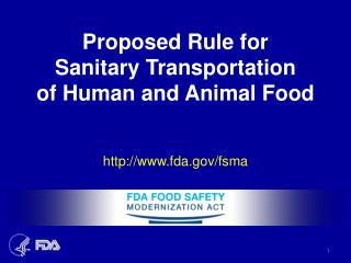 Proposed Rule for  Sanitary Transportation of Human and Animal Food