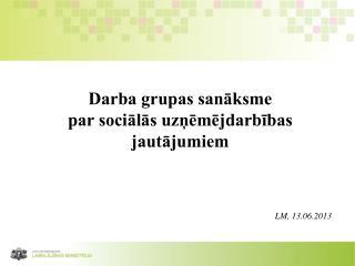 Darba grupas sanāksme  par sociālās uzņēmējdarbības jautājumiem