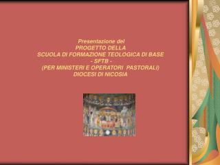 Scuola di Formazione Teologica di Base (SFTB) Diocesi di Nicosia