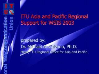 ITU Asia and Pacific Regional Support for WSIS 2003