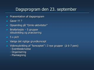 Dagsprogram den 23. september