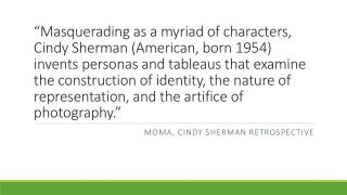 Moma , Cindy Sherman retrospective