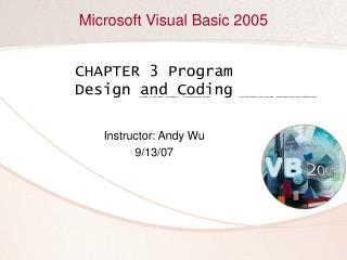 CHAPTER 3 Program Design and Coding