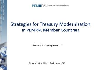 Strategies for Treasury Modernization  in PEMPAL Member Countries