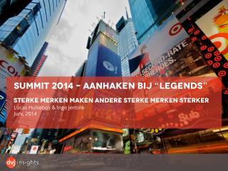 """Summit  2014 – aanhaken bij """" legends """""""