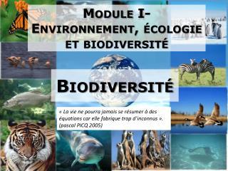 Module I-  Environnement, écologie et biodiversité