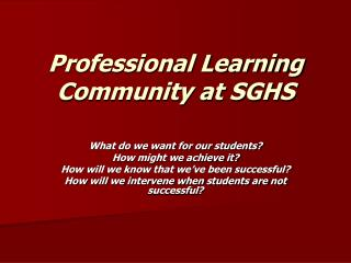Professional Learning Community at SGHS