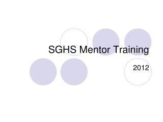 SGHS Mentor Training