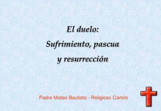 Padre Mateo Bautista - Religioso Camilo