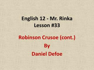 English 12 - Mr. Rinka Lesson #33