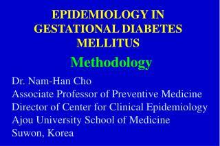 EPIDEMIOLOGY IN GESTATIONAL DIABETES MELLITUS