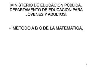 MINISTERIO DE EDUCACIÒN PÙBLICA, DEPARTAMENTO DE EDUCACIÒN PARA JÒVENES Y ADULTOS.