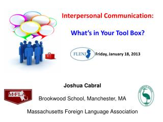 Interpersonal Communication: What's in Your Tool Box?