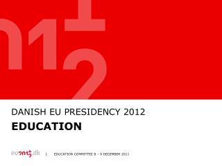DANISh  EU  Presidency  2012