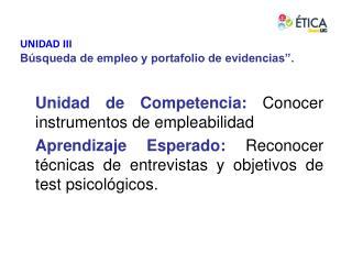 Unidad de Competencia: Conocer instrumentos de empleabilidad