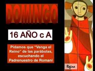 """Pidamos que """"Venga el Reino"""" de las parábolas, escuchando el Padrenuestro de Romani"""
