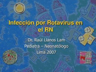 Infección por Rotavirus en el RN