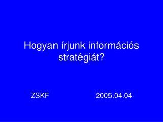 Hogyan írjunk információs stratégiát?
