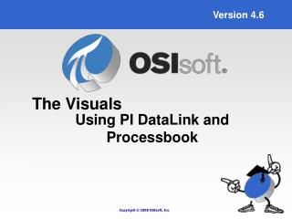 Using PI DataLink and                  Processbook