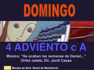 "Música: ""Se acaban las semanas de Daniel..."" Orfeó català. Dir. Jordi Casas"