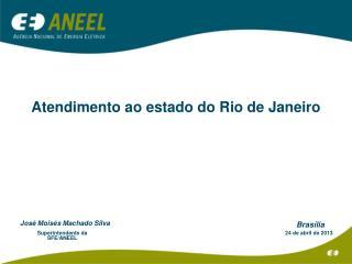 Atendimento ao estado do Rio de Janeiro