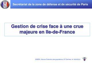 Gestion de crise face à une crue majeure en Ile-de-France