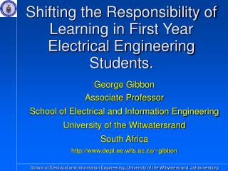 Shifting the Responsibility of Learning in First Year Electrical Engineering Students.