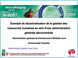 Exemple de d centralisation de la gestion des ressources humaines au sein d une administration g n rale d concentr e  Ad