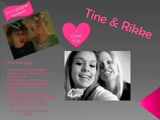 Tine & Rikke