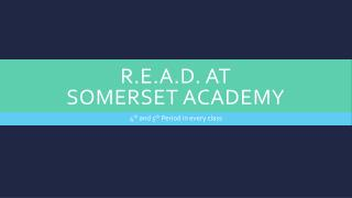 R.E.A.D. at  Somerset Academy
